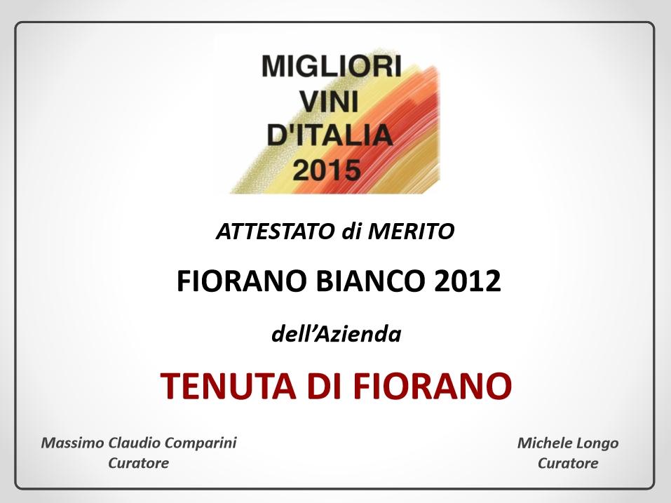 """Tenuta di Fiorano, rassegna stampa 2015 - Attestato """"I Migliori vini d'Italia"""""""