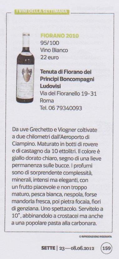 Tenuta di Fiorano, rassegna stampa 2012 - Corriere della Sera - Sette