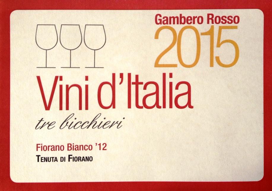 Fiorano Estate Press Review - Tre Bicchieri 2015 PRIZE (2015)